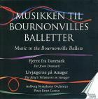 Musique des ballets de Bournonville, - Volume 5
