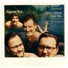 Pirchner - Werner Pirchner : trios pour piano. Trio Eggner.