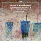 Andriessen - Hendrik Andriessen : oeuvres symphoniques - Volume 4. Porcelijn.
