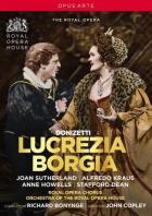 Donizetti - Donizetti : Lucrèce Borgia. Sutherland, Kraus, Howells, Dean, Bonynge, Copley.