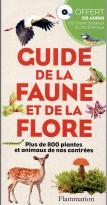 Guide de la faune et de la flore - plus de 800 plantes et animaux de nos contrées