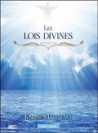 Les lois divines - le pouvoir de la manifestation selon les enseignements du maître jésus