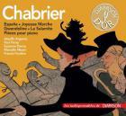 Chabrier - Emmanuel Chabrier : Espana - joyeuse marche - Gwendoline - la sulamite - pièces pour piano.