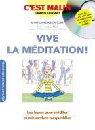 C'est malin grand format - vive la meditation ! les bases pour méditer et mieux vivre au quotidien