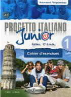 Progetto italiano junior t.1 - 1re année - cahier d'exercices