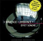 Bruitage - Ambiance - Effet sonore