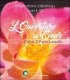 L'ouverture du coeur - méditation guidée