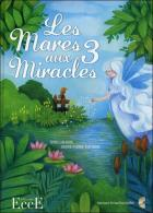 Les mares aux 3 miracles