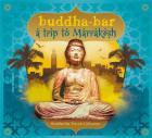 Buddha Bar travel - trip to Marrakech