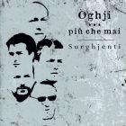 Oghji...Piu che mai