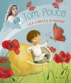 Les contes d'Ingrid - Tom Pouce