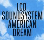 American dream | LCD Soundsystem. Musicien