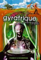 Gyrafrique - Sur les pas de Gyraf et Mayoro