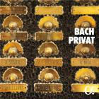Bach privat = Bach privé   Bach, Johann Sebastian (1685-1750). Compositeur