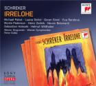 Schreker - Schreker : Irrelohe