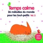 Temps calme - Volume 3