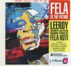 Leeroy presents : Fela is the future