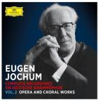 Complete recordings on Deutsche Grammophon - Volume 2 - opera and choral works