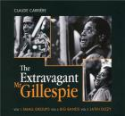 The extravagant Mr Gillespie | Gillespie, Dizzy (1917-1993). Interprète