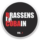 Brassens Le Cubain - Volume 1
