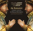 Ar baradoz : chants sacrés de Basse-Bretagne