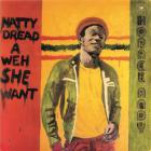 Natty Dread a Weh She Want |