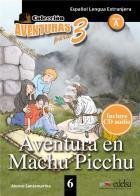 Aventuras para 3 t.6 - aventura en machu picchu