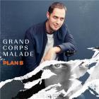 Plan B | Grand Corps Malade (1977-....). Interprète