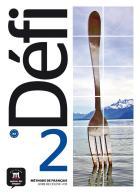 Défi 2 - fle - a2 - livre de l'élève + cd