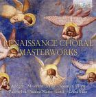 Chefs-d'oeuvre chorals de la renaissance