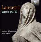 Salvatore Lanzetti : sonates pour violoncelle