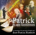 Patrick et ses fantômes - La musique du spectacle