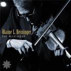 The blue sleep | Blaine L. Reininger. Interprète