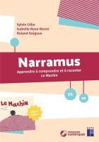 Narramus - apprendre à comprendre et à raconter - le machin - ps - ms
