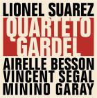 Quarteto Gardel | Suarez, Lionel. Musicien