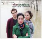 Fauré, Ravel, Tailleferre
