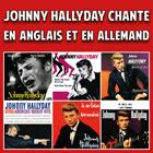 Johnny Hallyday chante en anglais et en allemand