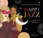 Happy jazz | Fitzgerald, Ella (1917-1996). Interprète