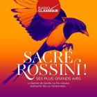 Sacré Rossini ! (Radio Classique)
