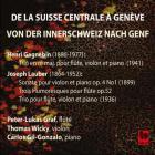 De la Suisse centrale a Genève
