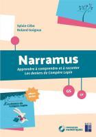 Narramus - apprendre à comprendre et à raconter les derniers de compère lapin - gs, cp