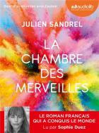 La chambre des merveilles | Julien Sandrel. Auteur