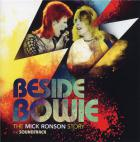 Beside Bowie, The Mick Ronson story (the soundtrack)