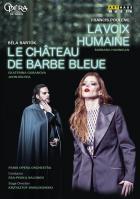 La voix humaine - Le château de Barbe Bleue