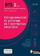 Bts mhr - entrepreneuriat et pilotage de l'entreprise hôtelière - 1re année - cahier élève (édition 2018)