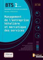 Bts mhr - management de l'entreprise hôtelière et mercatique des services - 1re année - cahier élève (édition 2018)