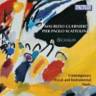 Guernieri, Scattolin : bicinium, musique contemporaine vocale et instrumentale