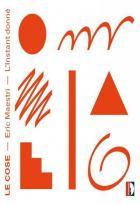 Eric Maestri : le cose, portrait du compositeur. Ensemble L'Instant donné