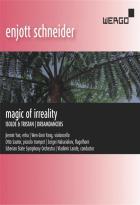 Enjott Schneider : magic of irreality ; Isolde & Tristan