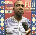 Soul Jazz Records presents Fuji Machine Nigeria synchro sound system & power  [Enregistrements sonores (musical)]  / Nigeria Fuji Machine